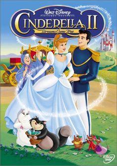 Disney Collection * G ~ Animation, Family, Fantasy = Cinderella II: Dreams Come True - 2002