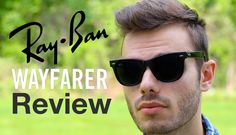 59d769dcf5 Ray-Ban Original Wayfarer Review