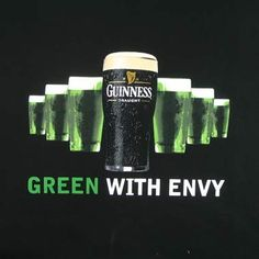 Guinness.... green with envy