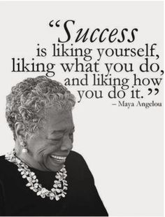 maya angelou quote on success of life