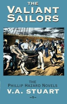 The Valiant Sailors (The Phillip Hazard Novels) (Vol 1) by V. A. Stuart http://smile.amazon.com/dp/1590130391/ref=cm_sw_r_pi_dp_d3Izwb13TA9F9