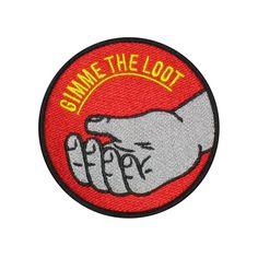 """No Fun's new signature """"Gimme the Loot"""" embroidered patch. 3"""" round with iron-on backing."""