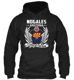 Nogales, Arizona - My Story Begins