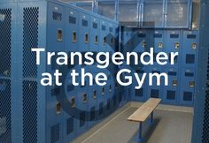 Know your rights when it comes to transgender gym and locker room issues. Follow these tips to stay safe and be comfortable while exercising at the gym.