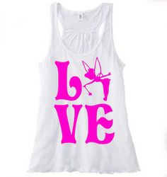 Love TinkerBell-Tinker Bell Vinyl-Iron On-Car Decal-Disney-Wine-Tank Top-Girls Trip-T Shirt-Yeti Waterbottle-Canvas by KGDESIGNS16 on Etsy