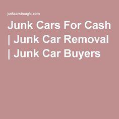 Junk Cars For Cash | Junk Car Removal | Junk Car Buyers