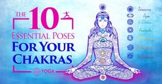the-10-essential-poses-for-your-chakras2