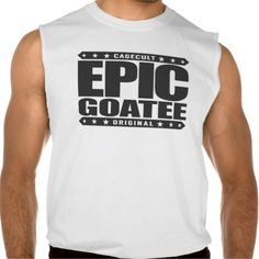 EPIC GOATEE - World-Conquering Manly Facial Hair Sleeveless Tees Tank Tops