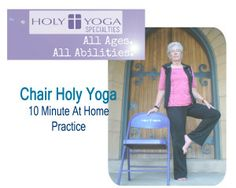 Chair Holy Yoga 10 minute practice.  Great for beginners.  #holyyoga