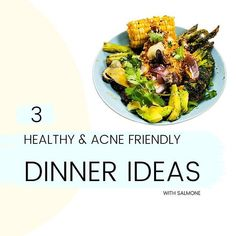 '3 HEALTHY & ACNE FRIENDLY DINNER IDEAS WITH SALMONE'. Clear Skin Fast, Clear Skin Tips, Acne Clearing Foods, Clear Skin Routine, Glowing Skin Diet, Anti Inflammatory Recipes, Get Healthy, Dinner Ideas, Tasty