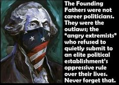 """Three percent of the population fought the Revolutionary War. The rest were content to be subjects. Thomas Jefferson said to William Stephens Smith Paris Nov. 13. 1787. """"The tree of liberty must be refreshed from time to time with the blood of patriots & tyrants. it is it's natural manure."""""""