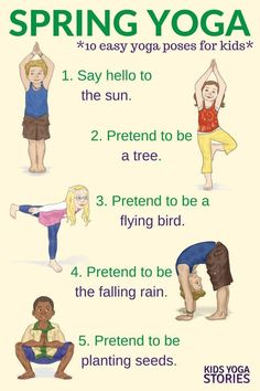 Yoga For Spring Printable Poster Yoga For Spring Celebrate Spring With These Ten Easy Yoga Poses For Kids Kids Yoga Stories Poses Yoga Enfants, Kids Yoga Poses, Easy Yoga Poses, Yoga For Kids, Exercise For Kids, Stretches For Kids, Kids Workout, Workouts With Kids, Gym For Kids