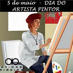 Hoje é o Dia do Artista Pintor, PARABÉNS!!!  +oticasribeiraregistro https://plus.google.com/+oticasribeiraregistro/posts/RnCip3J6zRn