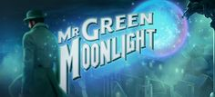 Play Mr Green Moonlight Slot For Free