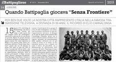 """Un mio articolo-intervista riguardante l'esperienza ludica della città di Battipaglia, nel 1973 e nel 1978, vissuta a """"Giochi Senza Frontiere"""", trasmissione televisiva internazionale che ha segnato..."""