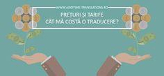 Cat costa o traducere si de ce preturile difera de la caz la caz. -- Axiotime Translations Echipa ta de traduceri profesionale www.axiotime-translations.ro