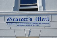 In High Street, Crogott's Mail is South Africa's oldest independent newspaper.