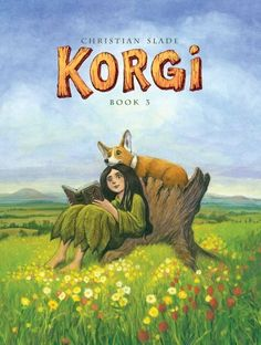 Korgi Book 3: A Hollow Beginning (Korgi Graphic Novels) by Christian Slade,