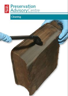 Cleaning Books and Documents by the Preservation Advisory Centre of the British Library (pdf)
