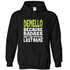 I Love (BadAss) DEMELLO T shirts