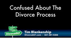 Confused About The Divorce Process | Santa Clarita Divorce  It is only normal to get confused with the divorce process, knowing its complexity. But I think what's more important is how you get over the confusing divorce process. It's what matters.