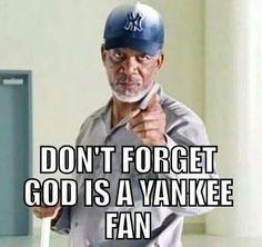 God is a Yankee fan!!