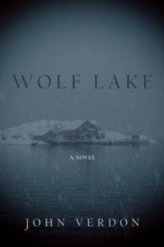 Wolf Lake / John Verdon. This title is not available in Middleboro right now, but it is owned by other SAILS libraries. Place your hold today!