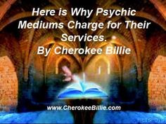 Here is Why Psychic Mediums Charge for Their Services