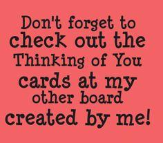 https://www.pinterest.com/brendakline/cards-thinking-of-you-by-brenda-kline/