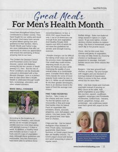 Sunday is Fathers' Day and June is Men's Health Month. Learn more about great meals for men in TWU senior nutrition major and my part-time assistant, Adrian Boulter's article in the June issue of Southern Dallas County Magazine.