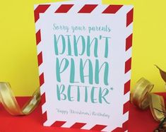 Sorry your parents didn't plan better December Birthday, Funny Cards, Funny Christmas, Paper Gifts, Birthday Cards, Etsy Seller, Parents, Gift Wrapping, How To Plan