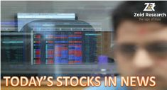 Today's #Stocks are in news 12 March. More tips and calls, Click @ https://goo.gl/9A28mr
