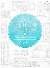 review: Love the House Youre In