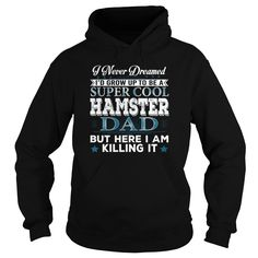 I'd Grow Up Super Cool Hamster Dad #gift #ideas #Popular #Everything #Videos #Shop #Animals #pets #Architecture #Art #Cars #motorcycles #Celebrities #DIY #crafts #Design #Education #Entertainment #Food #drink #Gardening #Geek #Hair #beauty #Health #fitness #History #Holidays #events #Home decor #Humor #Illustrations #posters #Kids #parenting #Men #Outdoors #Photography #Products #Quotes #Science #nature #Sports #Tattoos #Technology #Travel #Weddings #Women