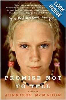 Promise Not to Tell: A Novel: Jennifer McMahon