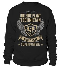 Outside Plant Technician Superpower Job Title T-Shirt #OutsidePlantTechnician