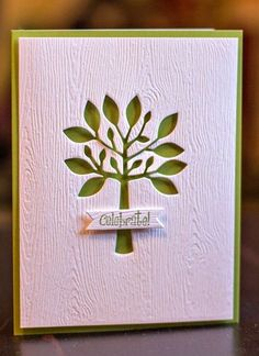 handmade birthday card ... clean and simple design ... tree die cut from white panel embossed with wood grain ... green card base shows through ... luv the look ... great card ... by alfreda
