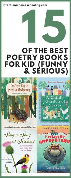The Best Funny and Serious Poetry Books for Kids - Intentional Homeschooling