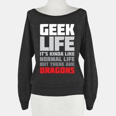 Geek Life | T-Shirts, Tank Tops, Sweatshirts and Hoodies | HUMAN