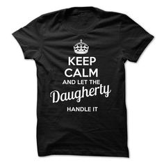 Daugherty KEEP CALM Team - #gift #gifts for guys. CHECKOUT => https://www.sunfrog.com/Valentines/Daugherty-KEEP-CALM-Team-56885948-Guys.html?68278