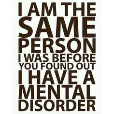 #Anxiety - I get treated differently when I tell people I battle with mental disorders, but now I don't care what they think! #Veterans #PTSD