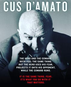 From the legend Cus Damato Boxing Training, Boxing Workout, Cus D'amato, Motivating Quotes, Boxing Quotes, Positive Things, Warrior Quotes, Mike Tyson, Muhammad Ali