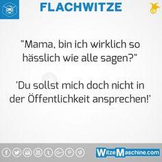 Flachwitze #268 - Hässliches Kind