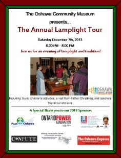 Our Annual Lamplight Tour for 2013 is taking place on Saturday December 7, 2013, from 6-8PM