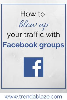 How to increase blog traffic with Facebook groups. These blogging tips help you to grow your blog traffic by using Facebook groups! Your website traffic will increase tremendously!