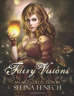 Fairy Visions: An Art Collection by Selina Fenech by Mrs Selina Fenech. $18.19. Publication: January 14, 2012. Publisher: Fairies and Fantasy Pty, Limited (January 14, 2012)