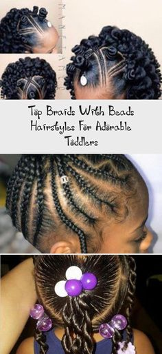 Top Braids with Beads Hairstyles for Adorable Toddlers | New Natural Hairstyles #babyhairstylesWhite #babyhairstylesWithHeadband #babyhairstylesWithBeads #babyhairstylesFirstHaircut #babyhairstylesAfro