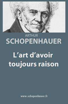 un livre très intéressant mais demande beaucoup de concentration. A lire par partie non pas d'une traite.   lien lire  :  http://www.philo5.com/Mes%20lectures/Schopenhauer,%20L'art%20d'avoir%20toujours%20raison.htm