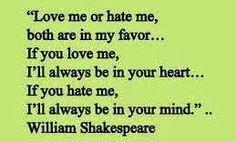 I don't care if you live or hate me. Just don't forget me.