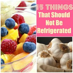 15+ Things You Should Not Refrigerate | My Thirty Spot